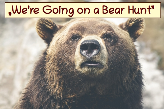 "Reader's Corner – ""We're Going on a Bear Hunt"""