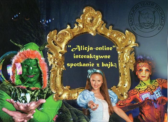 """""""ALICJA ONLINE""""- INTERAKTYWNE SPOTKANIE Z BAJKĄ."""